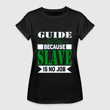 Size Guide Slave - Women's Oversize T-Shirt