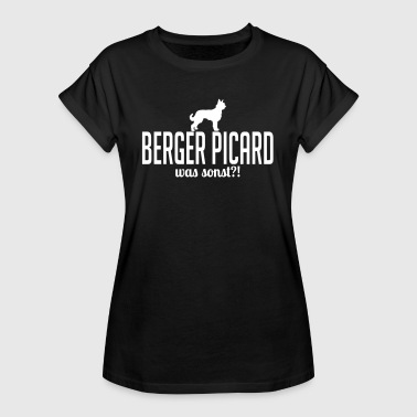 Picard BERGER PICARD was sonst - Frauen Oversize T-Shirt