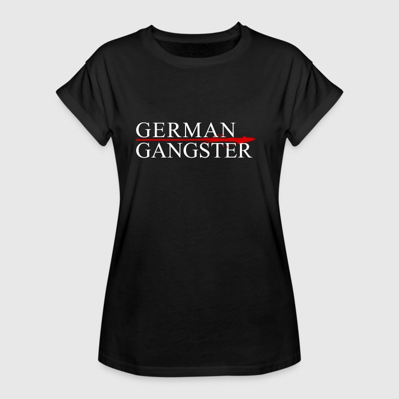 German Gangster - Women's Oversize T-Shirt