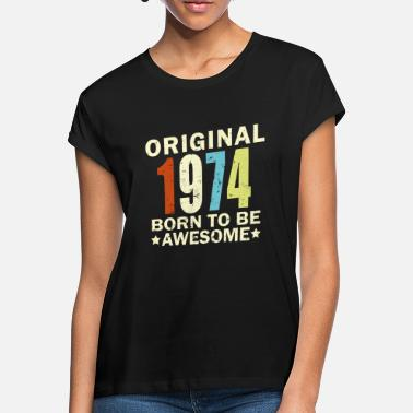 1974 Birthday Bday Present - Women's Loose Fit T-Shirt