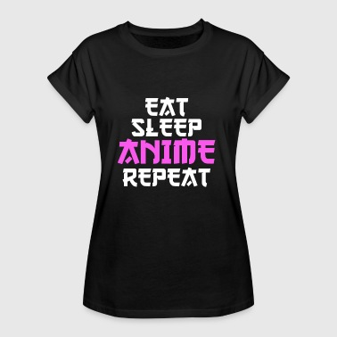 Japanimation Eat Sleep Anime Repeat Cool Gift Birthday - Women's Oversize T-Shirt