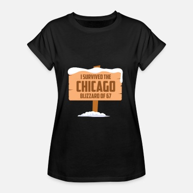 Blizzard I SURVIVED THE CHICAGO BLIZZARD OF 67 - Frauen Oversize T-Shirt
