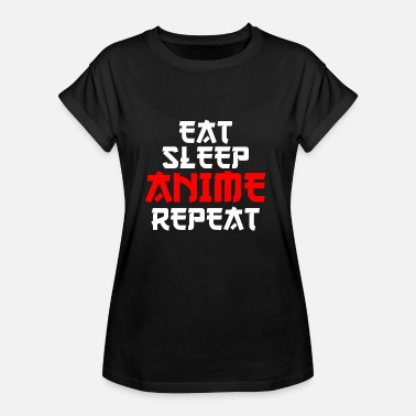 Japanimation Eat Sleep Repeat Anime Cool fødselsdagsgave - Dame oversize T-shirt