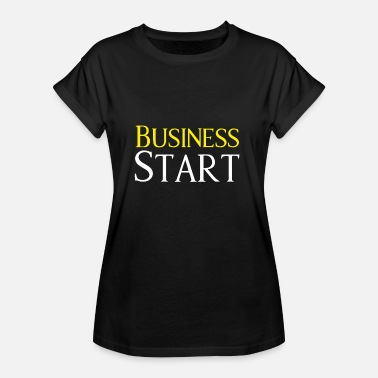 Start Start Up Business Start - Women's Oversize T-Shirt