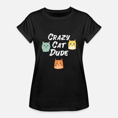 Cat Lady Crazy Cat Type Cat lover Cat Meow - Vrouwen oversize T-shirt
