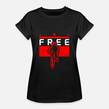 Mountain Bike Free Ride Free bicycle mountain bike gift - Women's Oversize T-Shirt