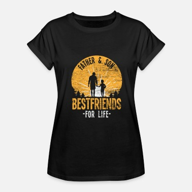 Father And Son Best Friends For Life Father and son Best friends for life - Women's Oversize T-Shirt