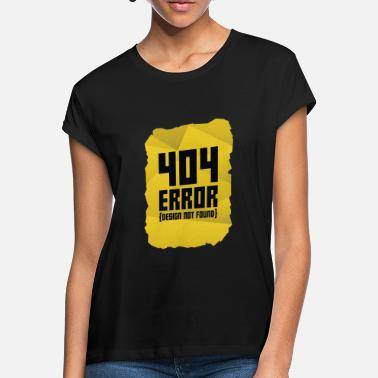 Computer Error message computer gift computer science warning - Women's Loose Fit T-Shirt