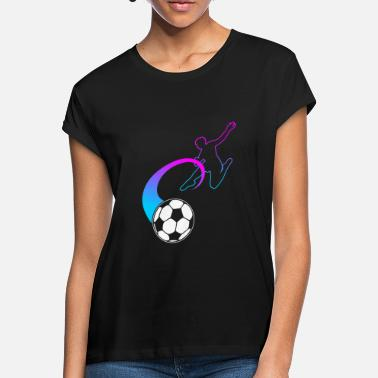 Football Fan Football Fan Football Fan Footballer Gift - Women's Loose Fit T-Shirt