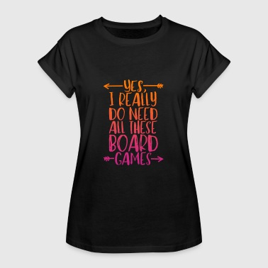 Board board games - Women's Oversize T-Shirt