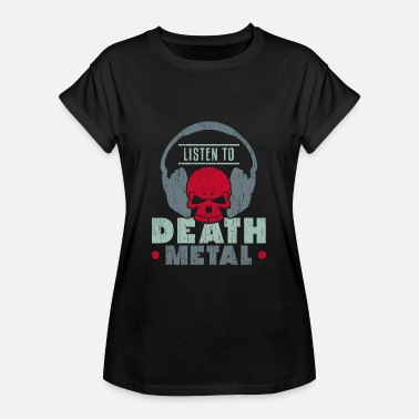 Drum And Bass Kids Listen to Death Metal Gift saying kids - Women's Oversize T-Shirt