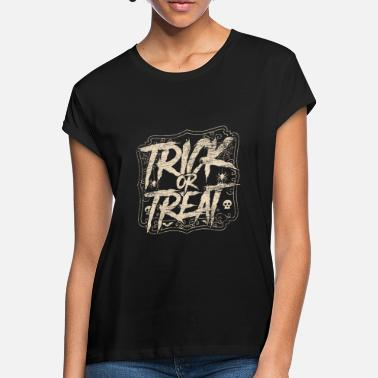 Trick Or Treat Trick Or Treat - Frauen Oversize T-Shirt