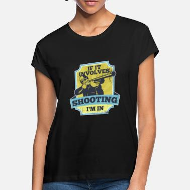 Shooting Sports Sport shooting Shooting Sport Weapon Shooting - Women's Loose Fit T-Shirt
