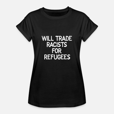 Rot Nazi will trade racists for refugees Politik Antifa - Frauen Oversize T-Shirt