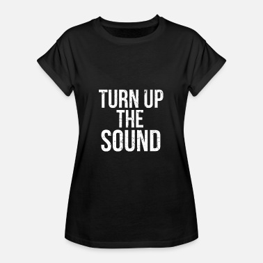 Disse Turn Up Sound I Music Shirt Festival Disco DJ - Koszulka damska oversize