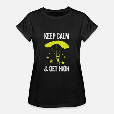 Get High Get high - Women's Oversize T-Shirt