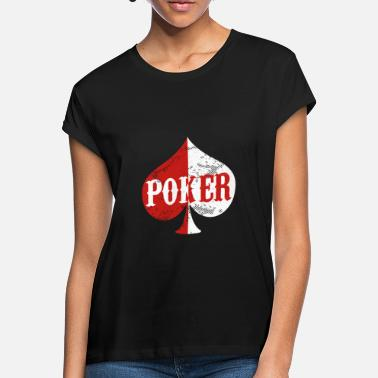 Holdem Poker Holdem Texas - Women's Loose Fit T-Shirt