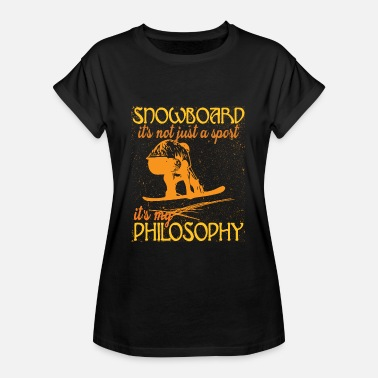 Philosophy Of Life Snowboard life happiness philosophy - Women's Oversize T-Shirt