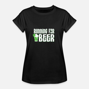 Running For Beer - Funny Party Drinking Design - Vrouwen oversize T-shirt