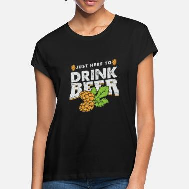 Beer Drinking beer drinking alcohol - Women's Loose Fit T-Shirt