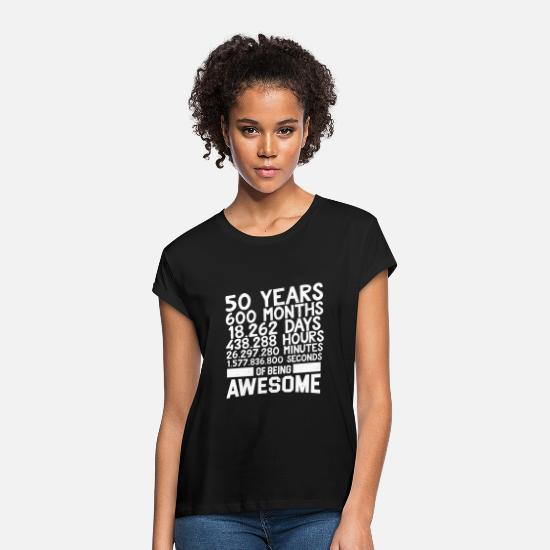 Birthday T-Shirts - 50 50 years old 50 birthday 50 gift 50 - Women's Loose Fit T-Shirt black