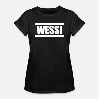 Wessi Wessi Gift, West Germany home proud - Women's Oversize T-Shirt