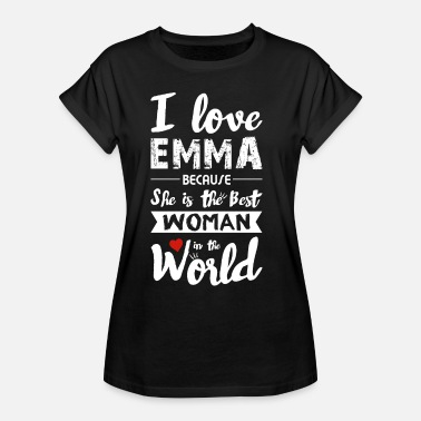 Emma Dear Best Wife - I Love Emma - Women's Oversize T-Shirt