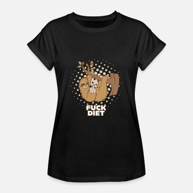 Fuck Diet FUCK DIET Sloth Funny weight loss animal diet keto - Women's Oversize T-Shirt