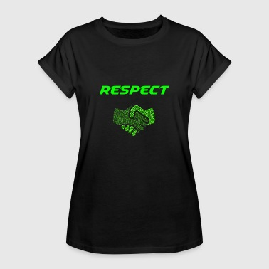 No Respect RESPECT - Frauen Oversize T-Shirt