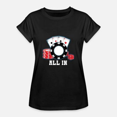 All In Poker All In - Naisten oversized-t-paita
