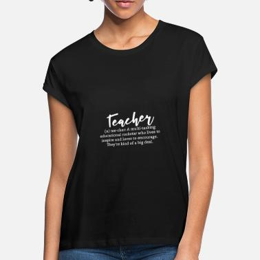 Maths Teacher Teacher Definition Funny Talent Star - Women's Loose Fit T-Shirt
