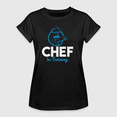 Chef in Training - Koch - Frauen Oversize T-Shirt