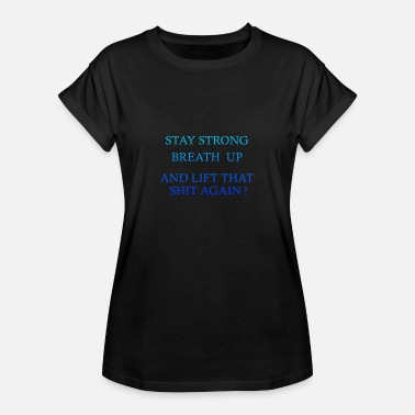 Lift Motivation Lift Motivation - Frauen Oversize T-Shirt