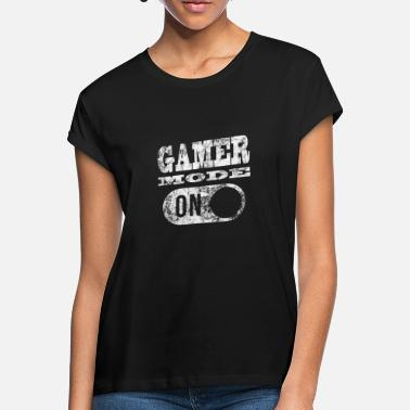 Gamer GAMER MODE ON! GAMER GAMER GAMER GAMER GAMER - Naisten oversized t-paita