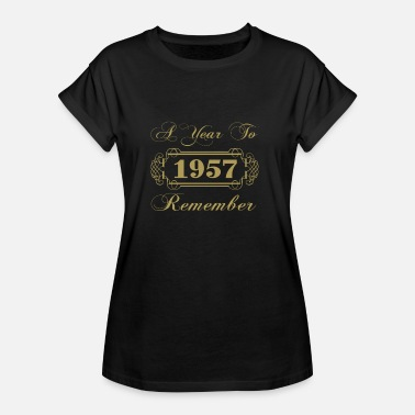 1957 Year 1957 A Year To Remember - Women's Oversize T-Shirt