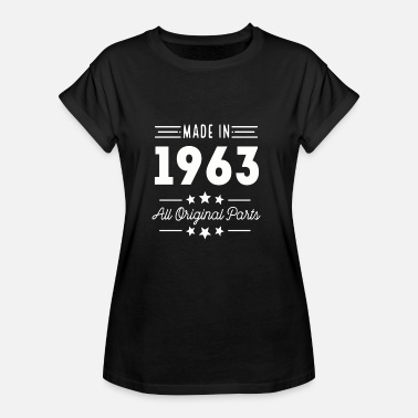 Made In 1963 All Original Parts Made In 1963 All Original Parts - Women's Oversize T-Shirt
