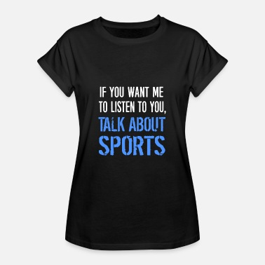 Cool Sports Sport cool saying - Women's Oversize T-Shirt