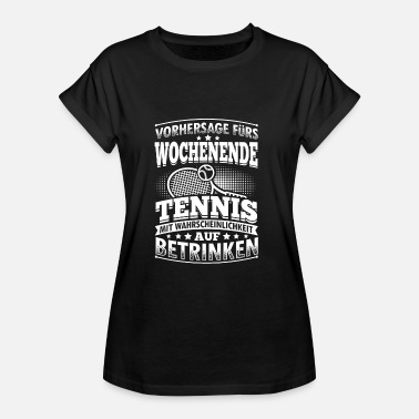 Tennis-ball Lustig Lustiges Tennis Shirt Vorhersage - Frauen Oversize T-Shirt