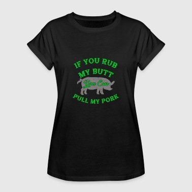 Pork Pulled Pork - Frauen Oversize T-Shirt