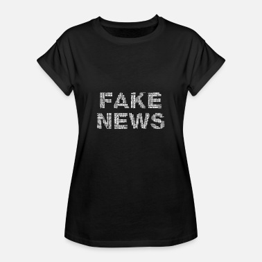 Fake News Fake News - Women's Oversize T-Shirt