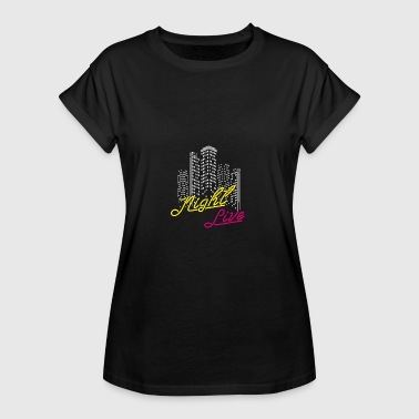 Saturday Night Live night live, club, musik, disco - Frauen Oversize T-Shirt