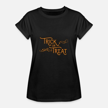 Trick Or Treat Halloween-trick or treat - Vrouwen oversize T-shirt