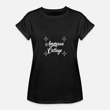 American College American college gift idea cool design - Women's Oversize T-Shirt