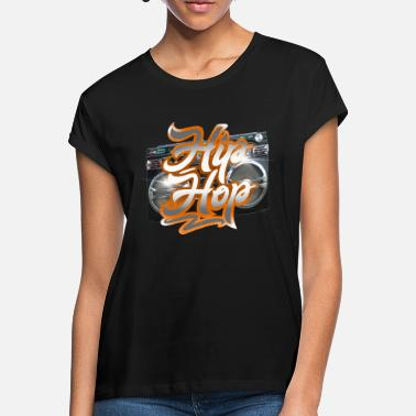 Classic Hip Hop hip hop - Women's Loose Fit T-Shirt