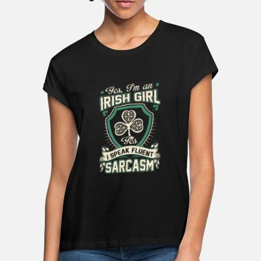 I AM AN IRISH GIRL drinking buddy - Women's Loose Fit T-Shirt