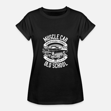 Proll Old School Muscle car car proll funny funny - Women's Oversize T-Shirt