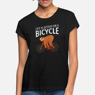 Sport Life Is Better On A Bicycle - Frauen Oversize T-Shirt