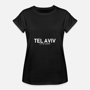 Nacht Tel Aviv City of Lights - Israel - Jerusalem - Frauen Oversize T-Shirt