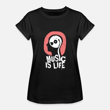Life Music Is Life Shirt - Vrouwen oversize T-shirt