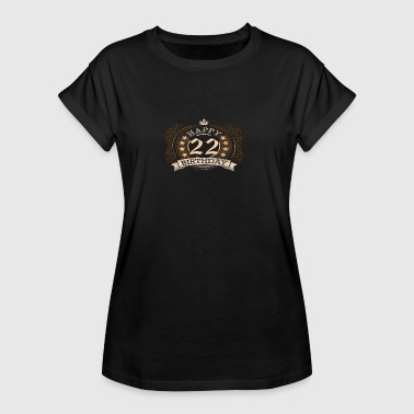 22nd birthday present - Women's Oversize T-Shirt